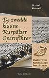 De zwedde klääne Kurpälzer Opernfihrer - Herbert Kromath