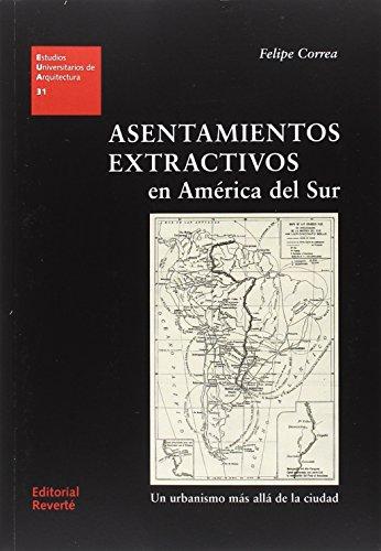 Asentamientos extractivos en América del sur (EUA 31)