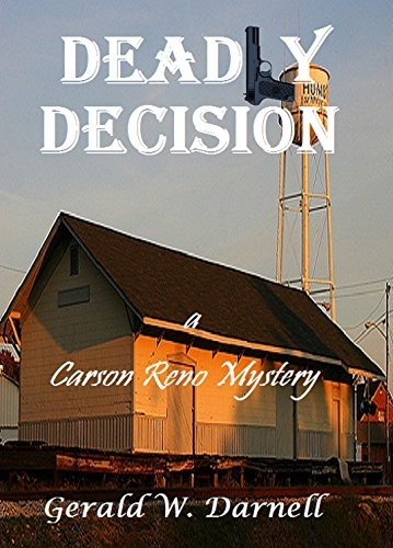 Deadly Decision: Carson Reno Mystery Series - Book 15 (English Edition)