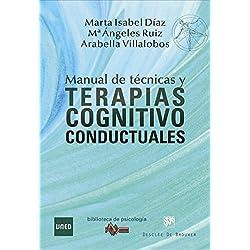 Manual de Técnicas y Terapias Cognitivo Conductuales (Biblioteca de Psicología)