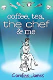 Coffee Tea The Chef & Me
