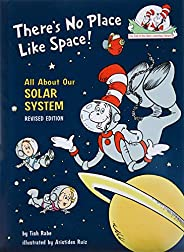 There's No Place Like Space: All about Our Solar Sy