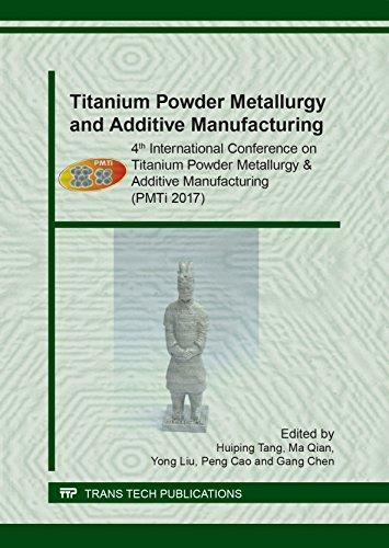 Titanium Powder Metallurgy and Additive Manufacturing (Key Engineering Materials) -