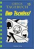 Gregs Tagebuch 12 - Und tschüss!: Band 12 - Jeff Kinney