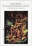 Best De Henry Kuttners - Criatura de allende, el infinito y los relatos Review