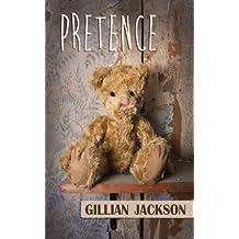 Pretence by Gillian Jackson (2013-08-09)