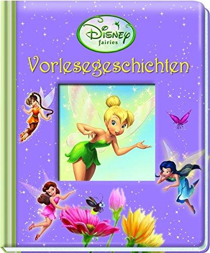 Tinkerbell, Vorlesegeschichten - Mein Vorleseschatz - Disney Vorlese-Pappbilderbuch