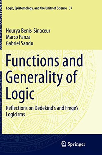 Functions and Generality of Logic: Reflections on Dedekind's and Frege's Logicisms (Logic, Epistemology, and the Unity of Science)