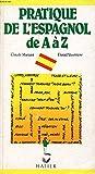 la pratique de l espagnol de a a z