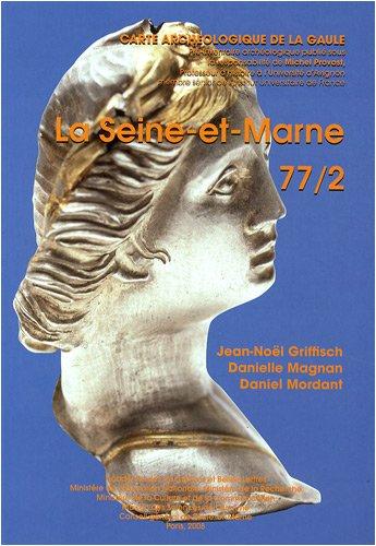 La Seine-et-Marne : 77/2