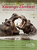Kavango-Zambezi: Menschen und Tiere im größten Naturpark Afrikas