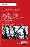 Image de Lumpen Italia: Il trionfo del sottoproletariato co