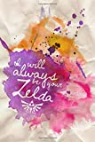 Zelda Journal: I will always be your zelda (Gaming diary, zelda diary, books for gamers, nintendo journals, Band 1)
