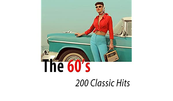The 60s 200 Classic Hits