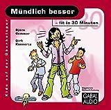 Mündlich besser - fit in 30 Minuten (Kids auf der Überholspur / Fit in 30 Minuten) - Björn Gemmer