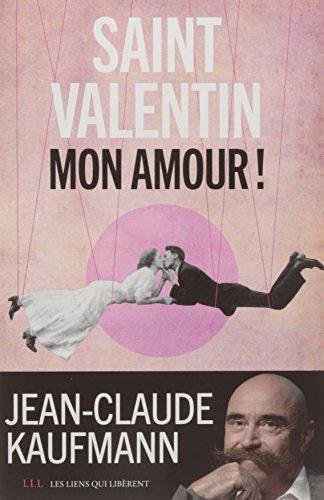 Saint-Valentin, mon amour !