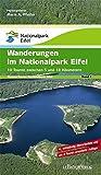 Themen Touren Band 1 Wanderungen im Nationalpark Eifel 1: 10 Touren zwischen 5 und 18 Kilometer