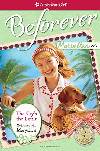the-skys-the-limit-my-journey-with-maryellen-american-girl-beforever-journey