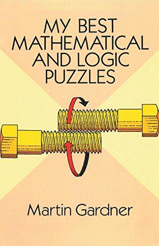 My Best Mathematical and Logic Puzzles (English Edition) por Martin Gardner