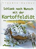 Schlank werden und bleiben mit der Kartoffeldiät: Sie schmackhafte Vier-Wochen-Kur