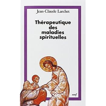 Thérapeutique des maladies spirituelles : Une introduction à la tradition ascétique de l'Église orthodoxe