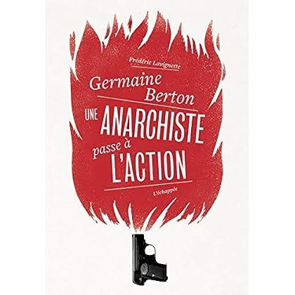 Germaine Berton: Une anarchiste passe à l'action
