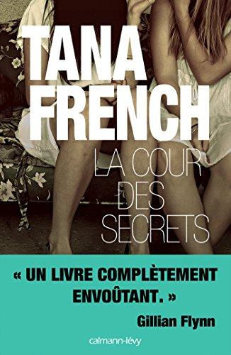 La Cour des secrets (Suspense Crime) par Tana French