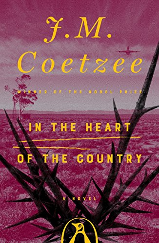 In the Heart of the Country por J. M. Coetzee