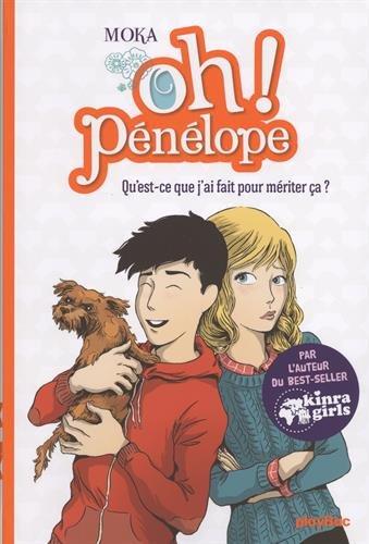 Oh ! Pénélope (7) : Qu'est-ce que j'ai fait pour mériter ça ?