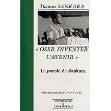 Oser Inventer l'Avenir: La Revolution Burkinabe, 1983-1987
