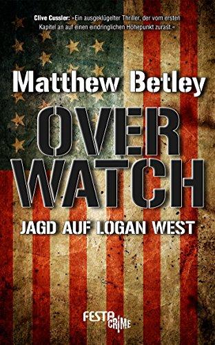 Preisvergleich Produktbild OVERWATCH - Jagd auf Logan West