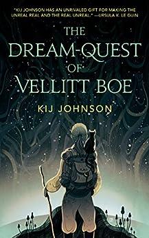 The Dream-Quest of Vellitt Boe di [Johnson, Kij]