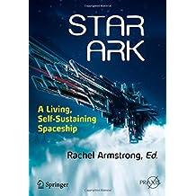 Star Ark: A Living, Self-Sustaining Spaceship