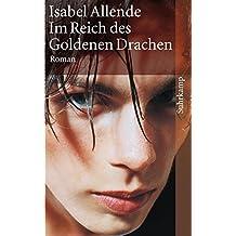Im Reich des Goldenen Drachen: Roman (suhrkamp taschenbuch)