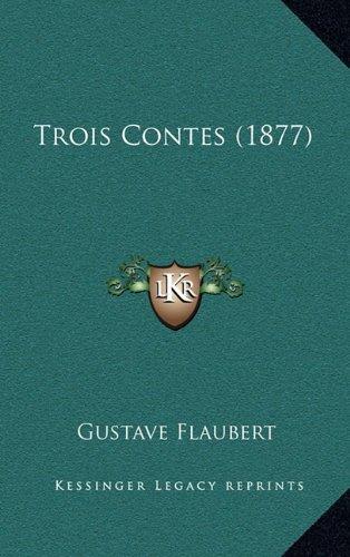 Trois Contes (1877) por Gustave Flaubert