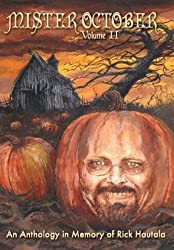 [(Mister October, Volume II - An Anthology in Memory of Rick Hautala)] [By (author) Clive Barker ] published on (November, 2013)