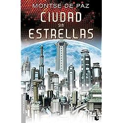 Ciudad sin estrellas (Ciencia Ficción) Premio Minotauro 2011
