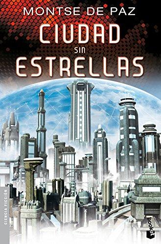 Ciudad sin estrellas (Ciencia Ficción)