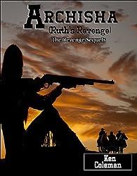 Archisha. (Ruth's revenge) (The revenge sequels Book 3)