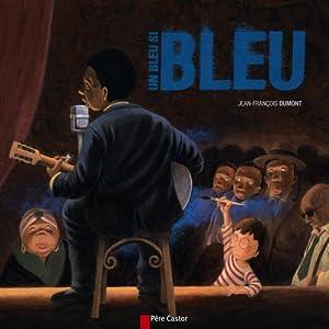 """Afficher """"Un bleu si bleu"""""""