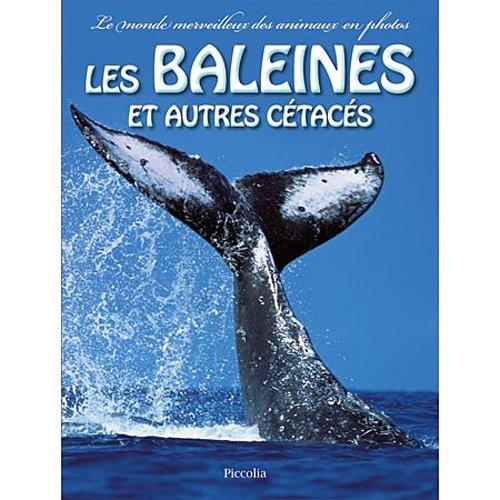 Les baleines et autres cétacés par Nathalie Coët, Daniel Gilpin, Victoria Savage, Nick Avery