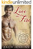 Love on Fire (Firefighters on the Fox Book 1) (English Edition)