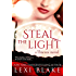 Steal the Light (Thieves Book 1)