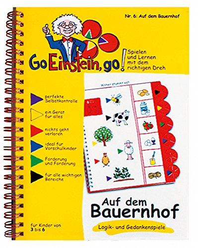 Go, Einstein, go! / Das neue Lernsystem: Spielen und Lernen mit der perfekten Selbstkontrolle: Go, Einstein, go!: Übungsbuch: Auf dem Bauernhof: Logik und Gedankenspiele