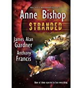 By Bishop, Anne ( Author ) [ Stranded ] Aug - 2012 { Paperback }