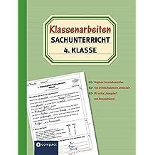 Klassenarbeiten Sachunterricht 4. Klasse: Originale Lernzielkontrollen von Grundschullehrern entwickelt