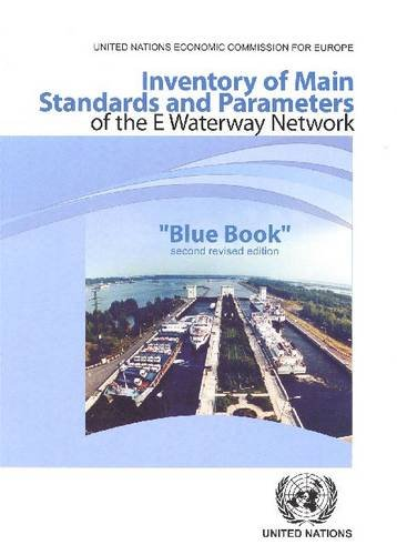 Inventory of Main Standards and Parameters of the E Waterway Network: Blue Book (Occasional Paper)