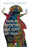 Telecharger Livres Toutes les femmes qui sont en moi 20 archetypes feminins pour trouver l equilibre (PDF,EPUB,MOBI) gratuits en Francaise