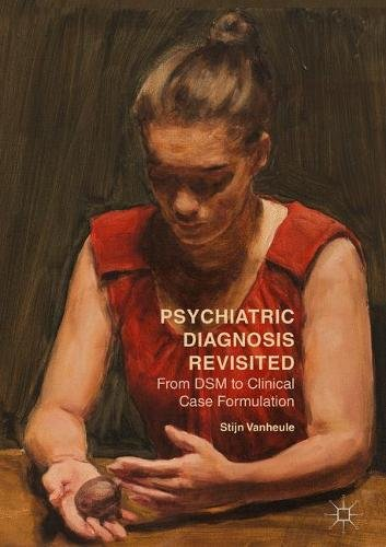 psychiatric-diagnosis-revisited-from-dsm-to-clinical-case-formulation
