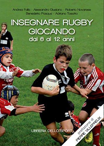 Insegnare rugby giocando dai 6 ai 12 anni